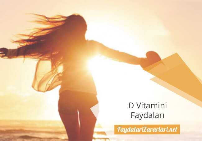 D Vitamini Faydası